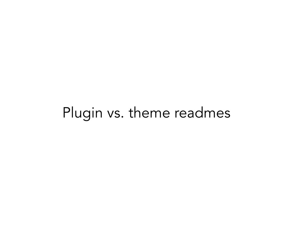 Plugin vs. theme readmes