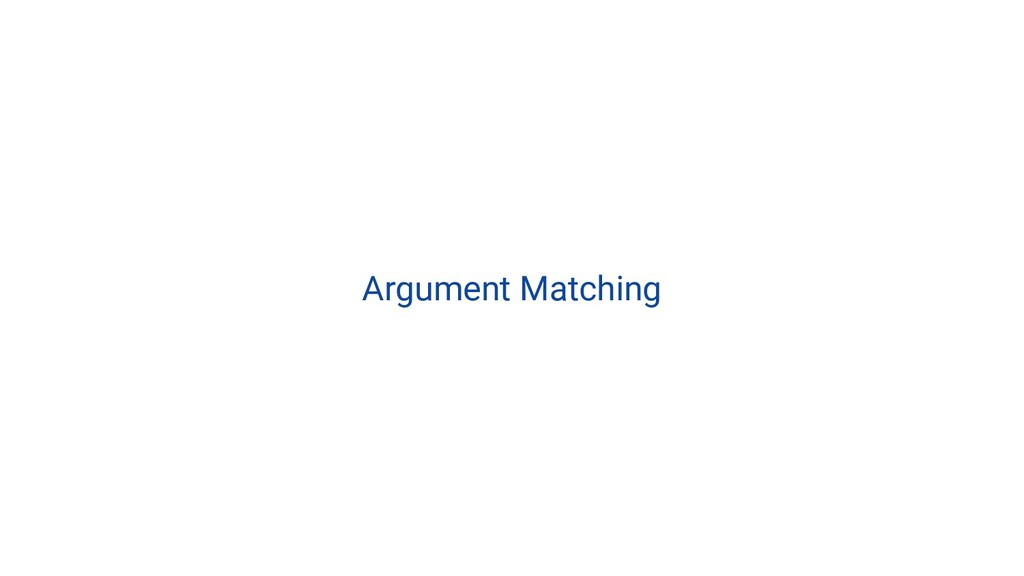 Argument Matching