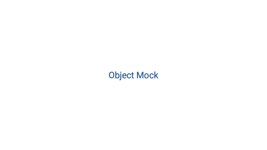 Object Mock