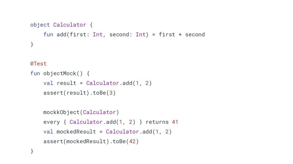object Calculator { fun add(first: Int, second:...