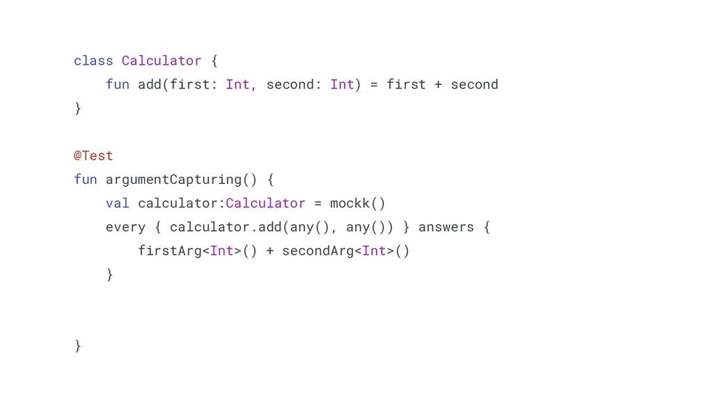 class Calculator { fun add(first: Int, second: ...