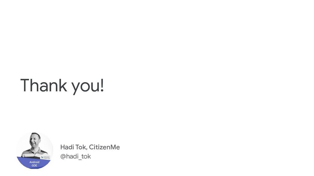 Hadi Tok, CitizenMe @hadi_tok Thank you!
