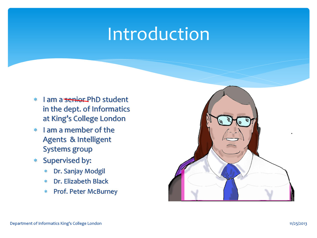  I am a senior PhD student in the dept. of Inf...