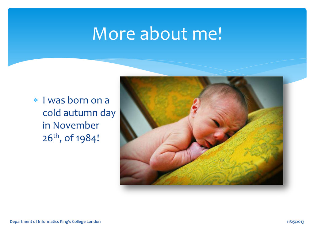  I was born on a cold autumn day in November 2...