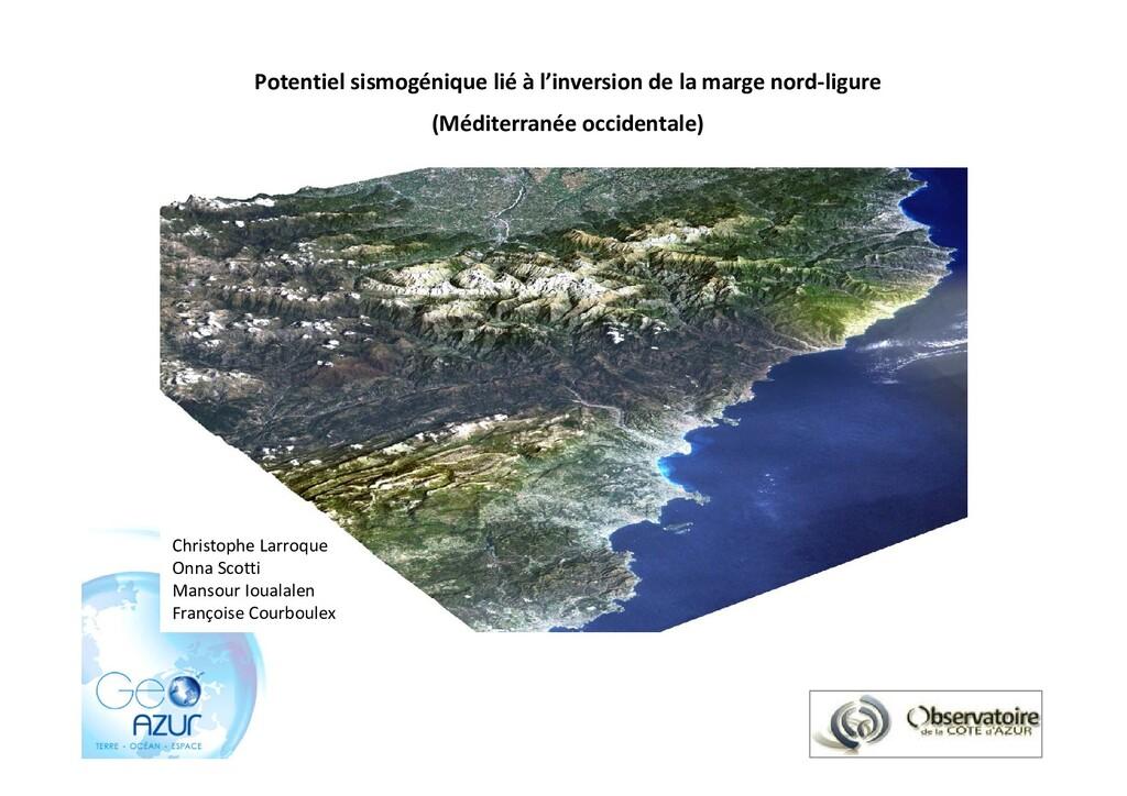 1 Potentiel sismogénique lié à l'inversion de l...