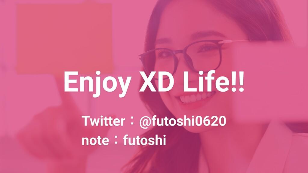 Enjoy XD Life!! Twitter :@futoshi0620 note :fut...