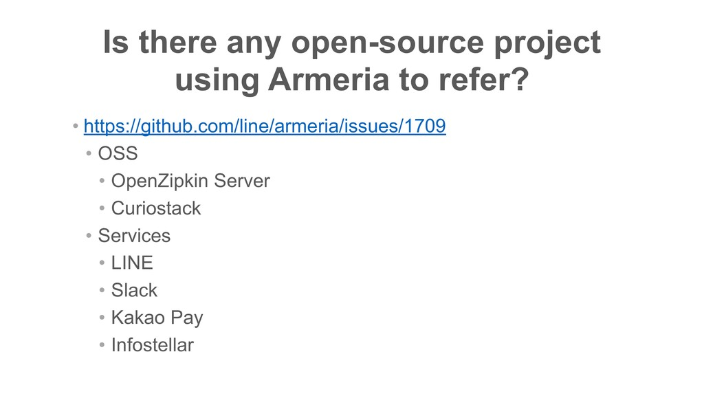 Is there any open-source project using Armeria...