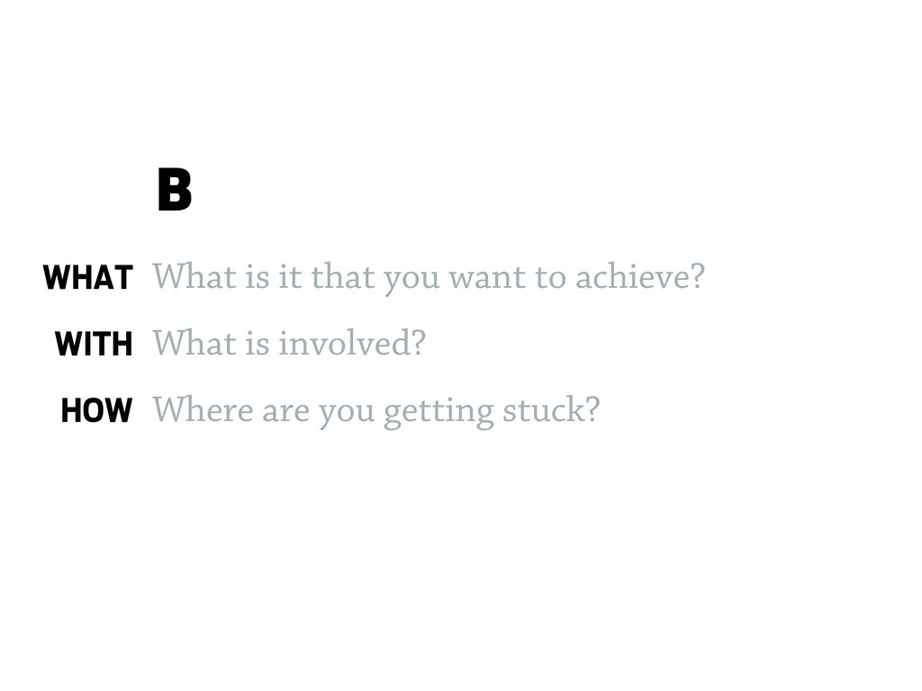 What is it that you want to achieve? What is in...