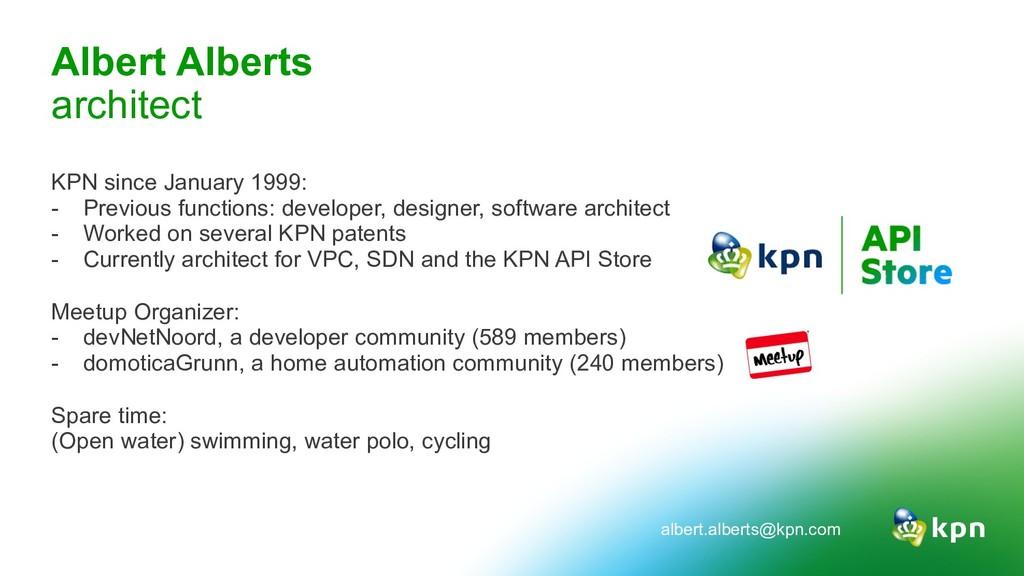 Albert Alberts architect KPN since January 1999...