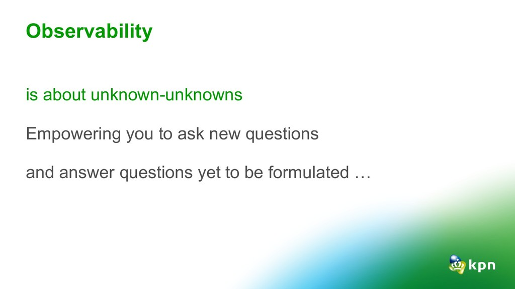 is about unknown-unknowns Empowering you to ask...