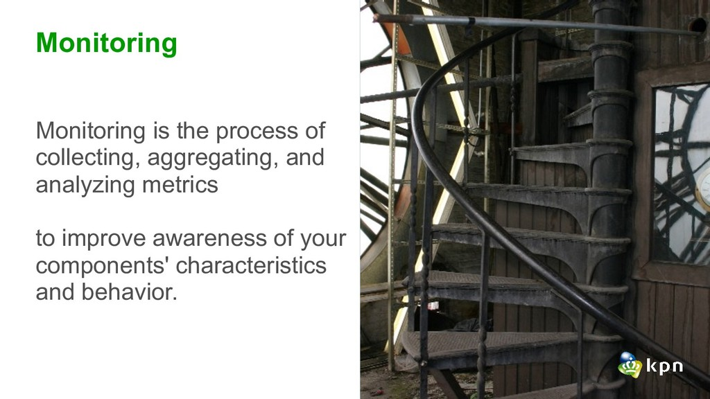 Monitoring Monitoring is the process of collect...
