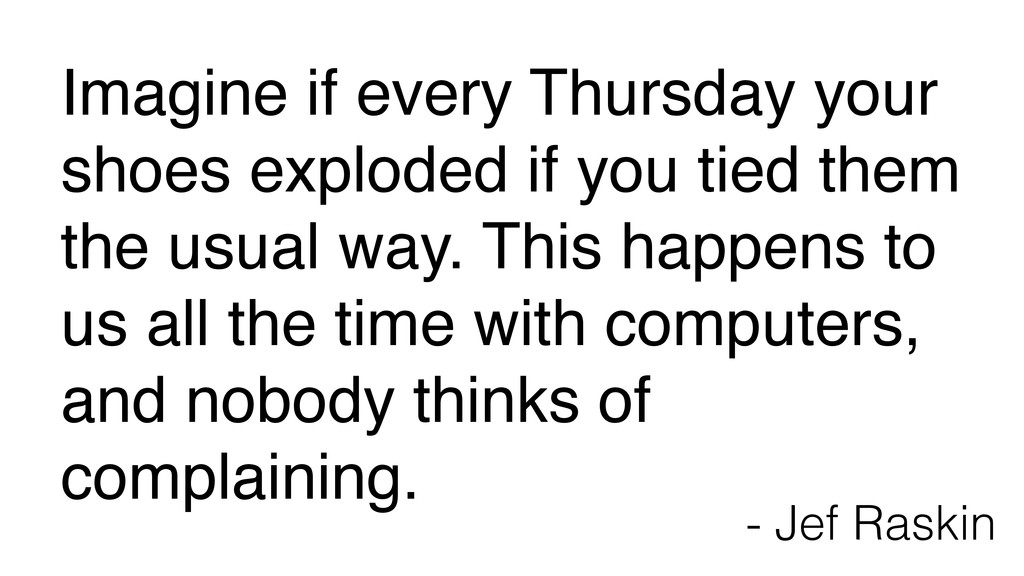 ! Imagine if every Thursday your shoes exploded...