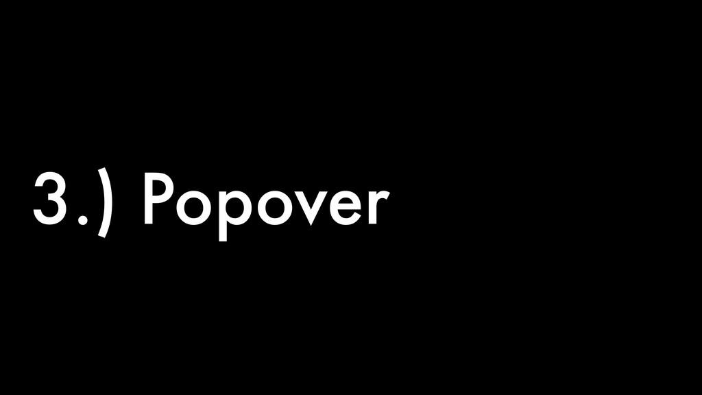 3.) Popover