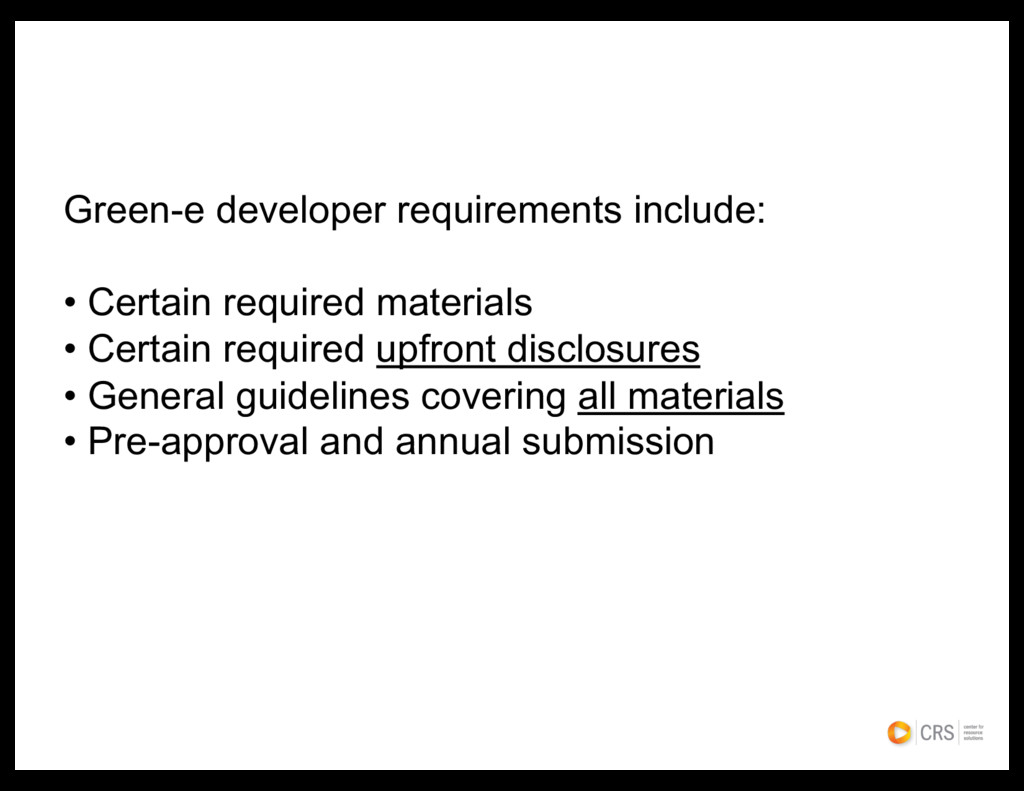 Green-e developer requirements include: • Certa...
