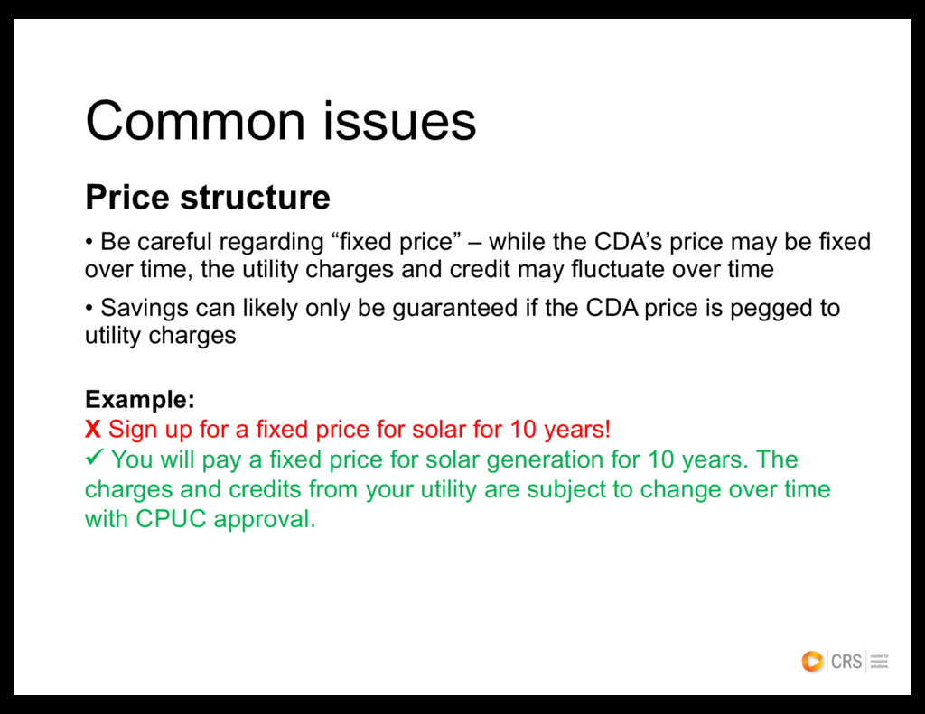 Common issues Price structure • Be careful rega...