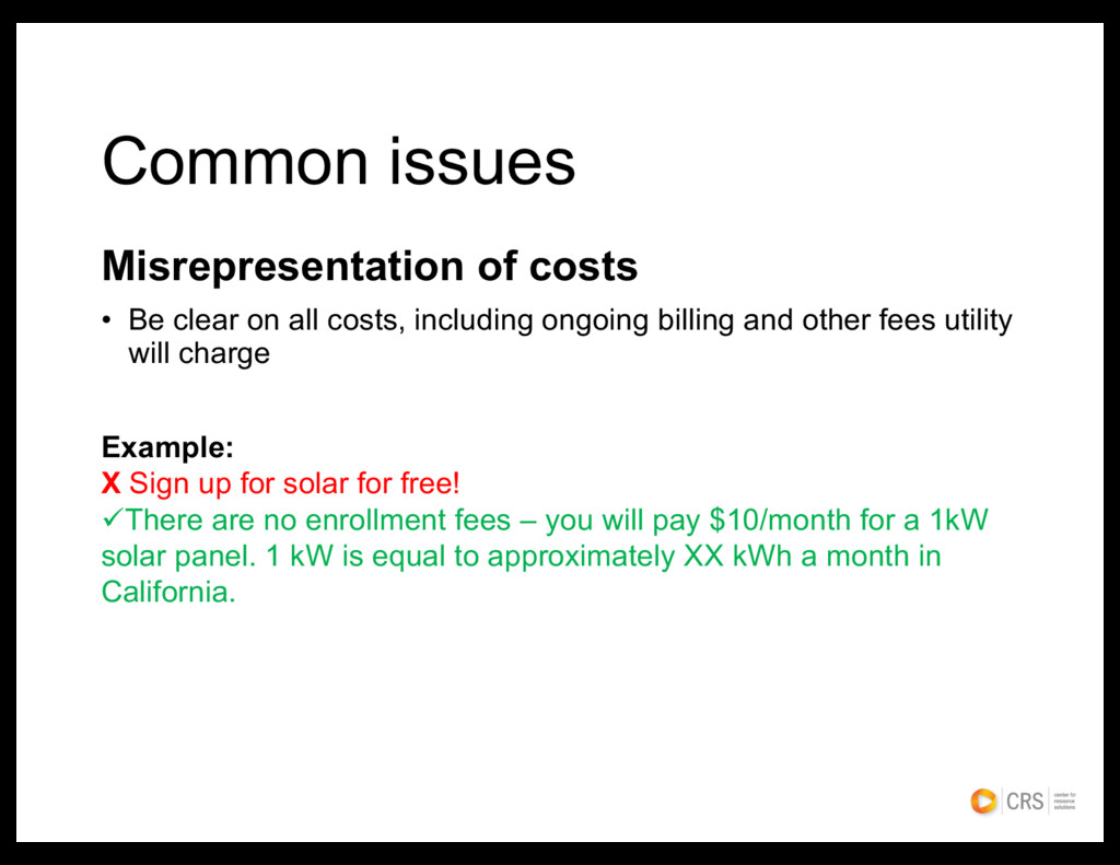 Misrepresentation of costs • Be clear on all co...