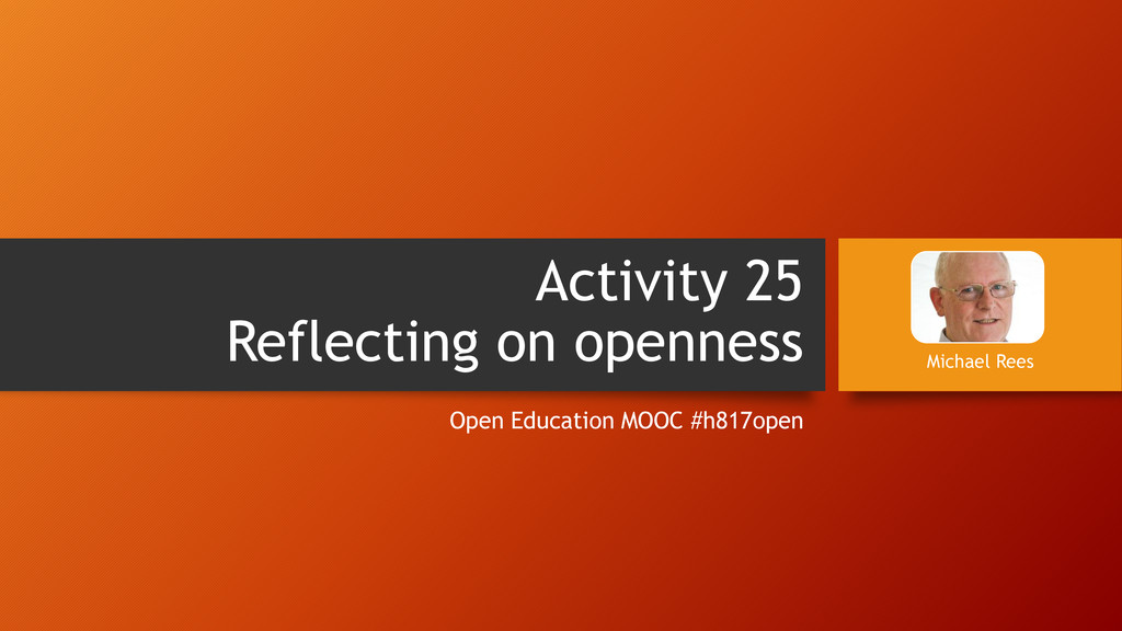 Activity 25 Reflecting on openness Open Educati...