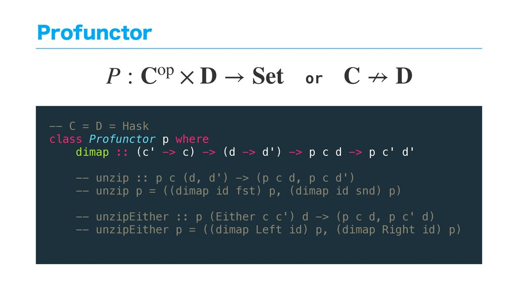 1SPGVODUPS -- C = D = Hask class Profunctor p w...