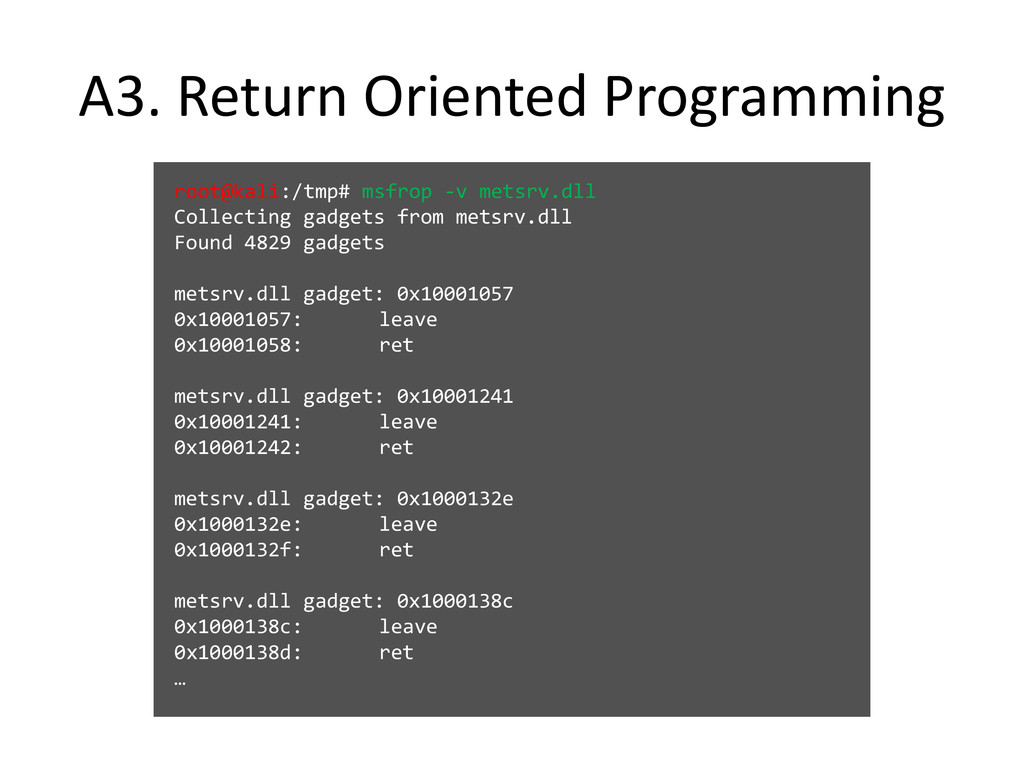 A3. Return Oriented Programming root@kali:/tmp#...
