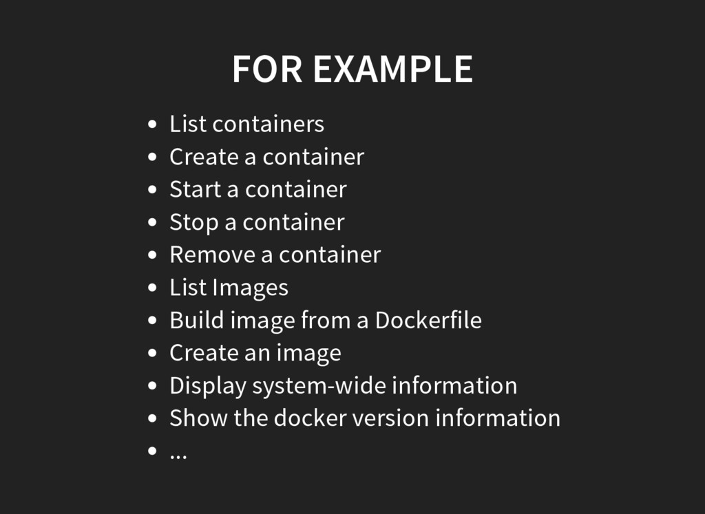 FOR EXAMPLE List containers Create a container ...