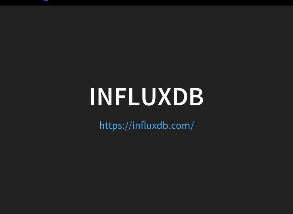INFLUXDB https://influxdb.com/