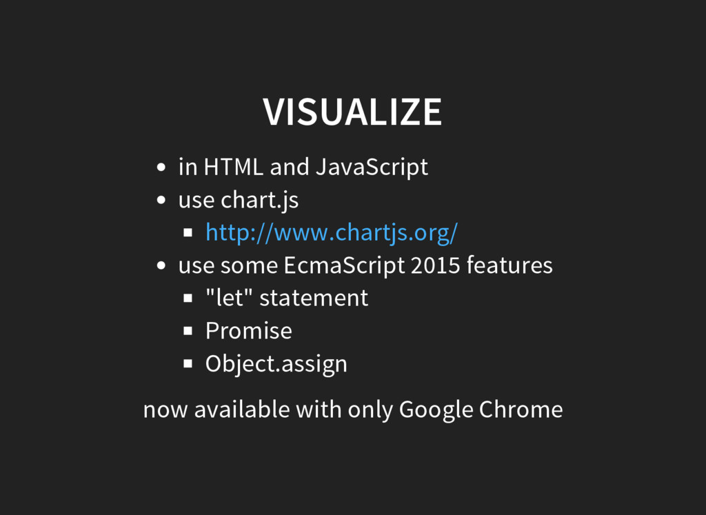 VISUALIZE in HTML and JavaScript use chart.js u...