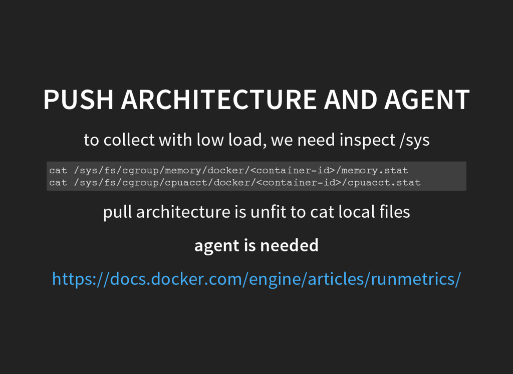 PUSH ARCHITECTURE AND AGENT to collect with low...