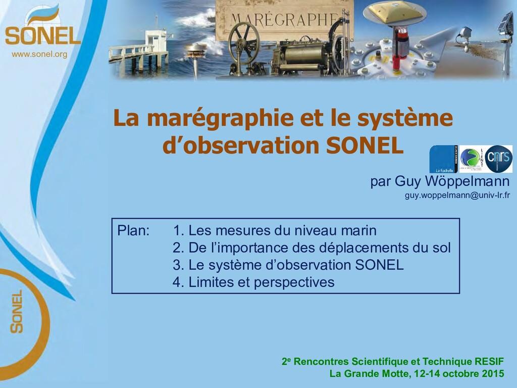 www.sonel.org La marégraphie et le système d'ob...