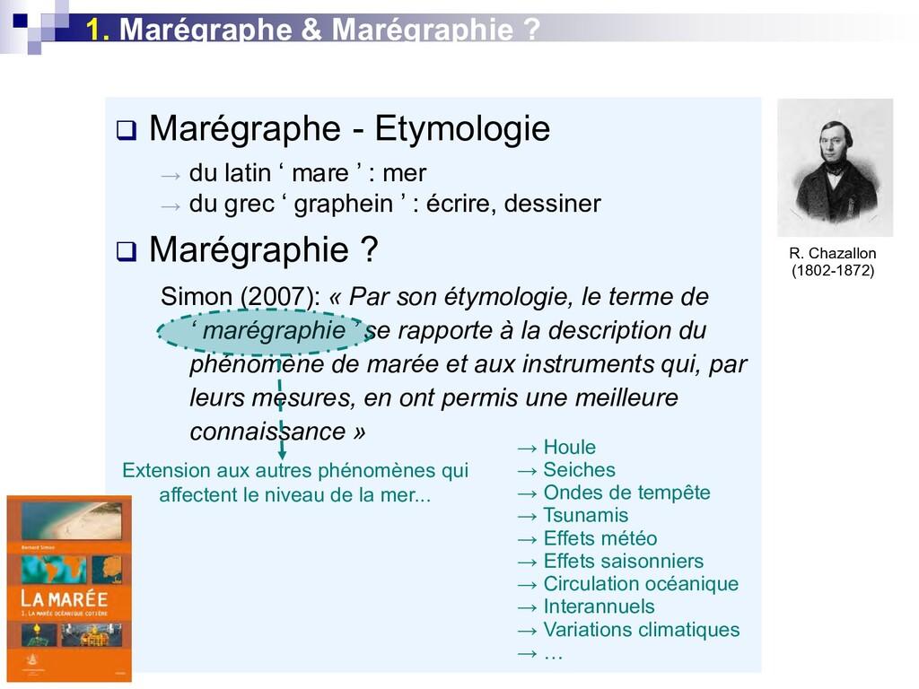 1. Marégraphe & Marégraphie ?  Marégraphe - Et...