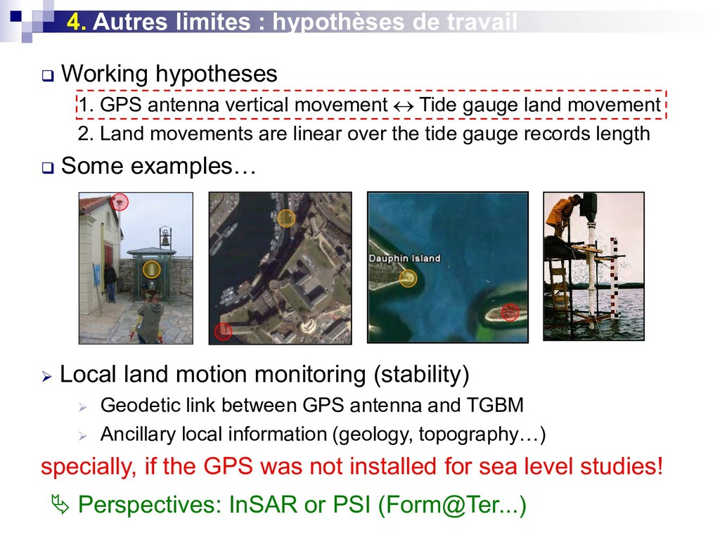  Working hypotheses 1. GPS antenna vertical mo...
