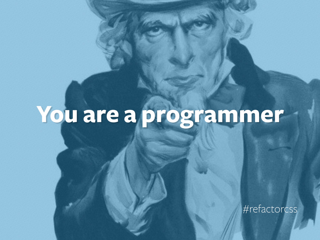 You are a programmer #refactorcss