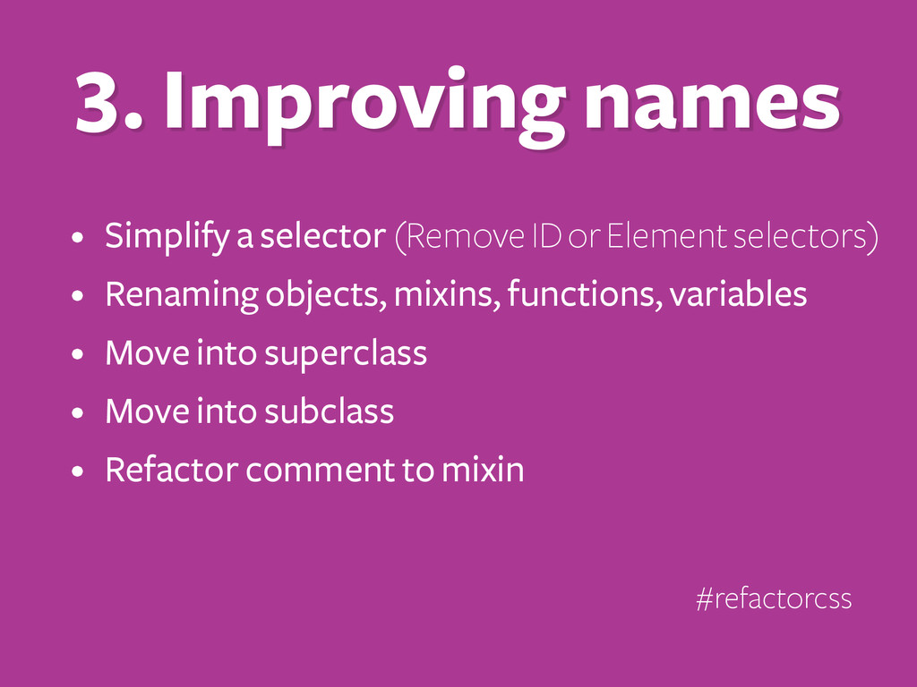 • Simplify a selector (Remove ID or Element sel...