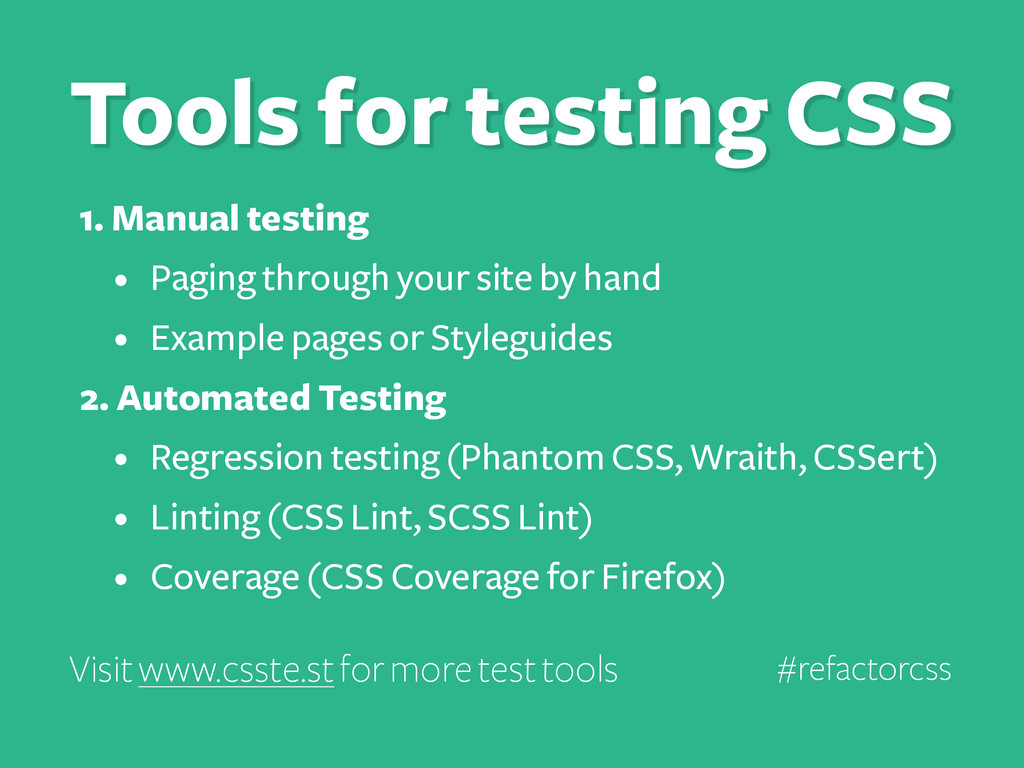1. Manual testing • Paging through your site by...