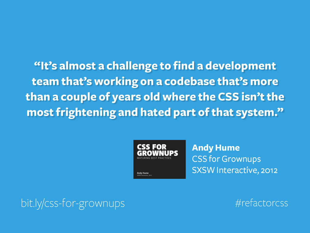 """""""It's almost a challenge to find a development ..."""