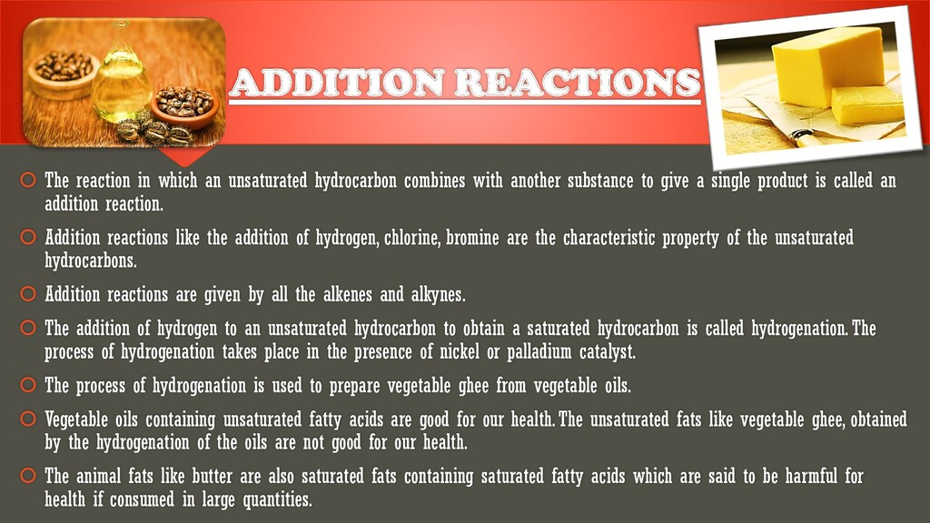 ADDITION REACTIONS  The reaction in which an u...