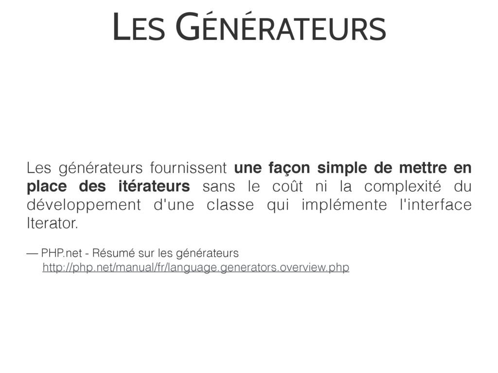 LES GÉNÉRATEURS — PHP.net - Résumé sur les géné...