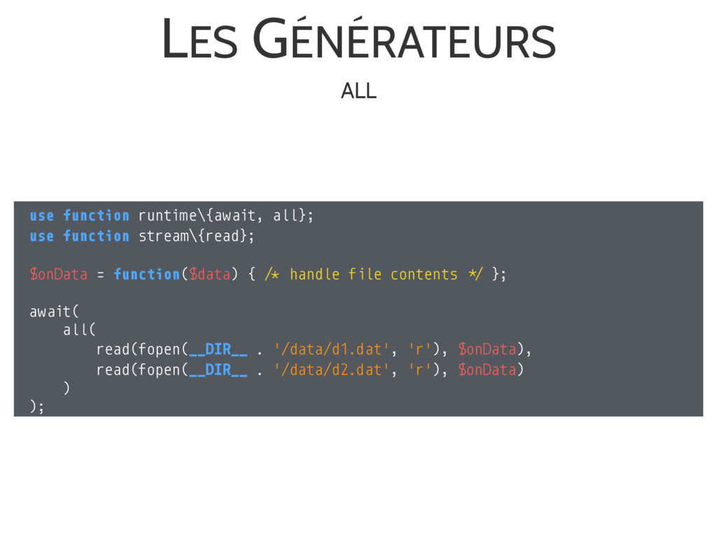 LES GÉNÉRATEURS use function runtime\{await, al...