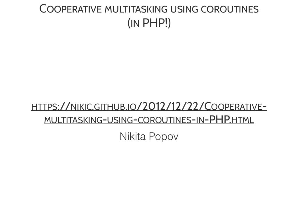 COOPERATIVE MULTITASKING USING COROUTINES  (IN...
