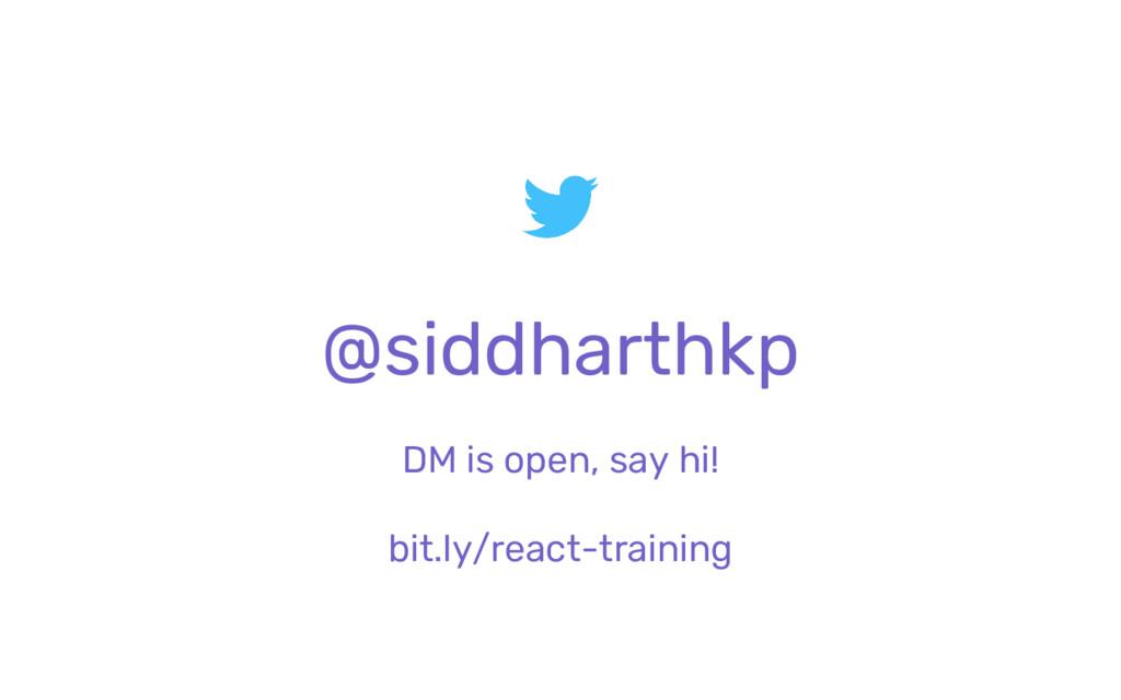 @siddharthkp DM is open, say hi! bit.ly/react-t...