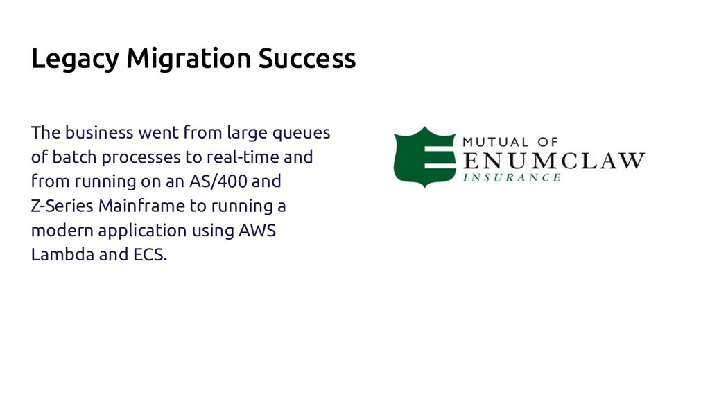 Legacy Migration Success The business went from...