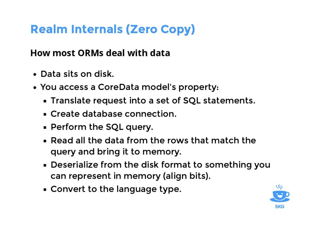 Realm Internals (Zero Copy) Realm Internals (Ze...