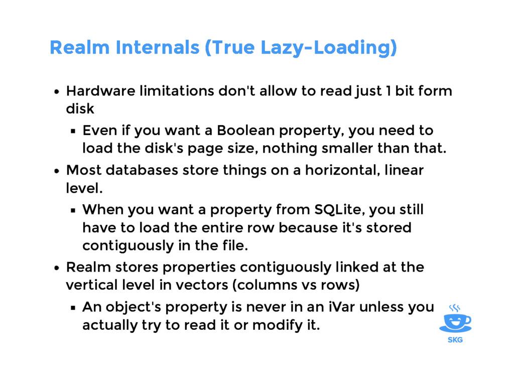 Realm Internals (True Lazy-Loading) Realm Inter...