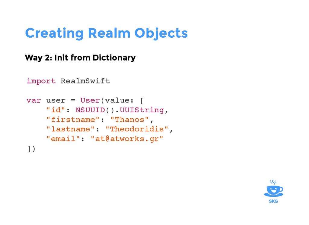 Creating Realm Objects Creating Realm Objects W...