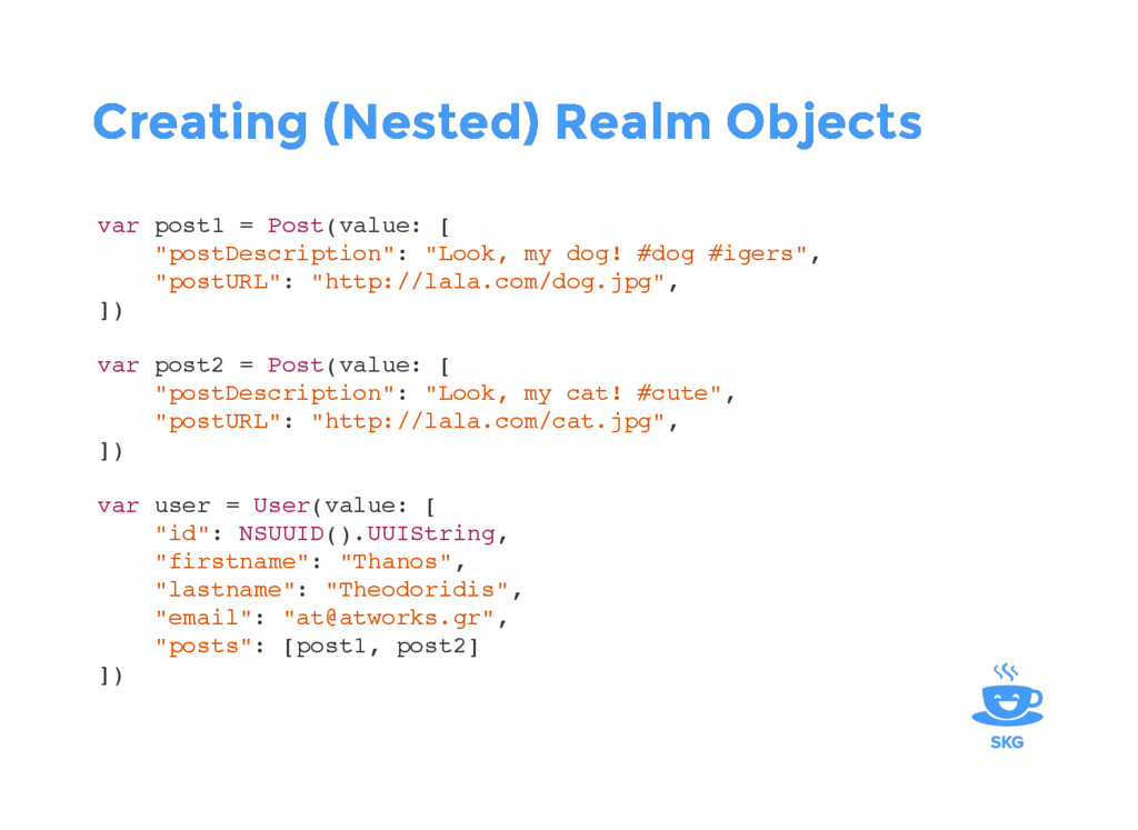 Creating (Nested) Realm Objects Creating (Neste...