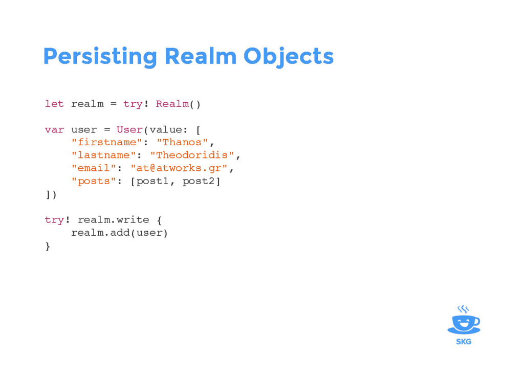 Persisting Realm Objects Persisting Realm Objec...