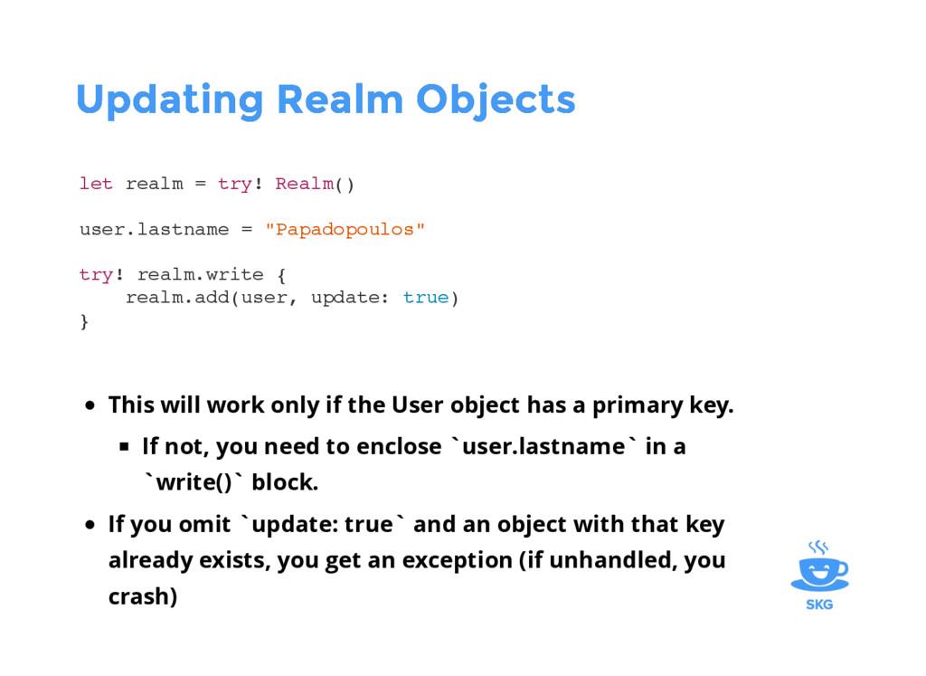 Updating Realm Objects Updating Realm Objects l...