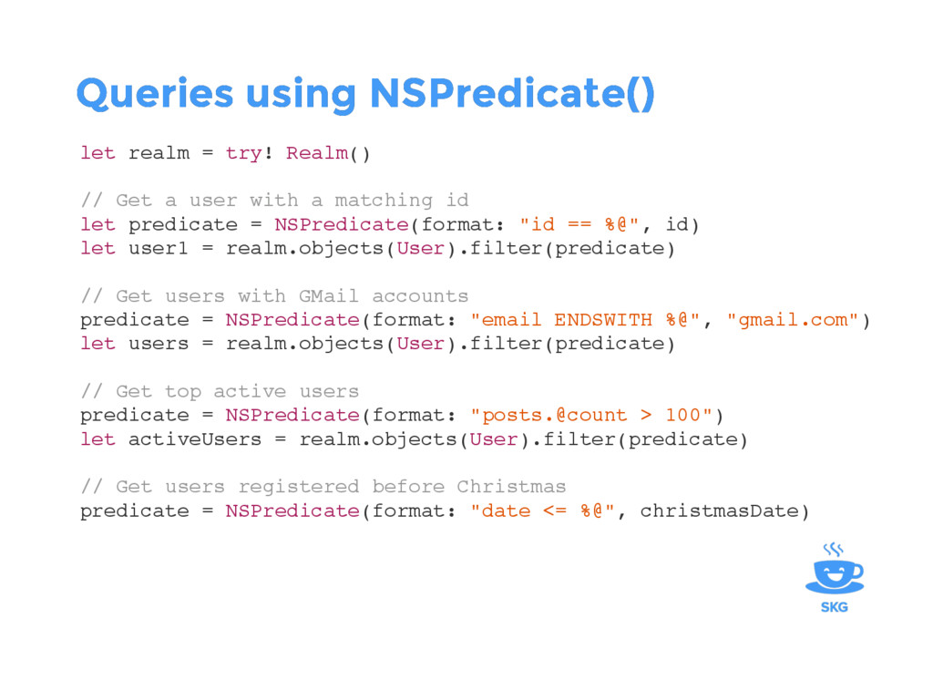 Queries using NSPredicate() Queries using NSPre...