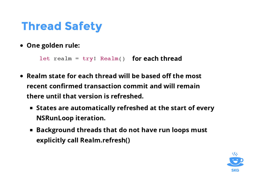 Thread Safety Thread Safety One golden rule: le...