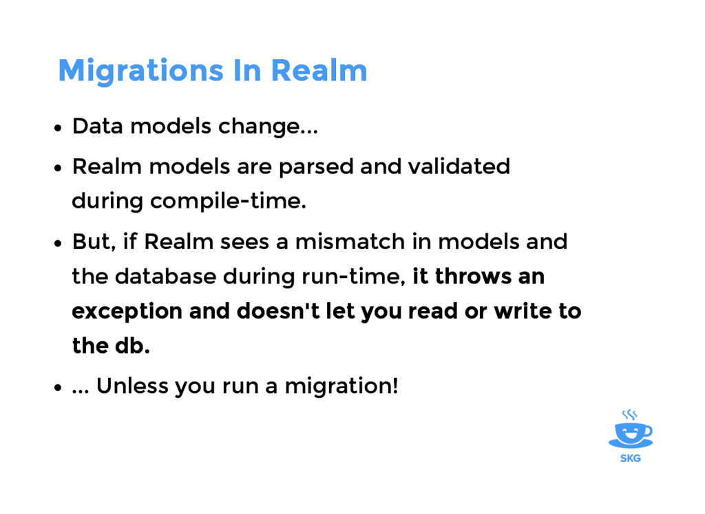 Migrations In Realm Migrations In Realm Data mo...