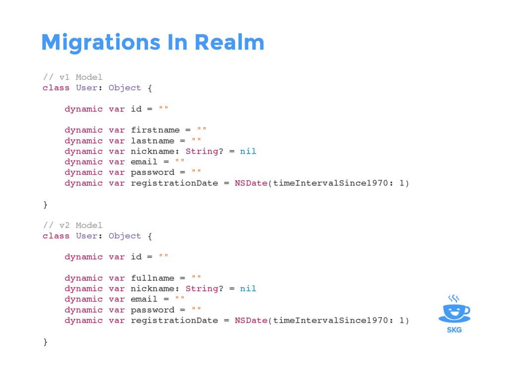 Migrations In Realm Migrations In Realm // v1 M...